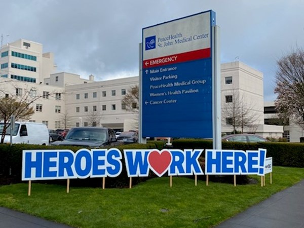 Heroes Work Here Yard Signs at Hospital